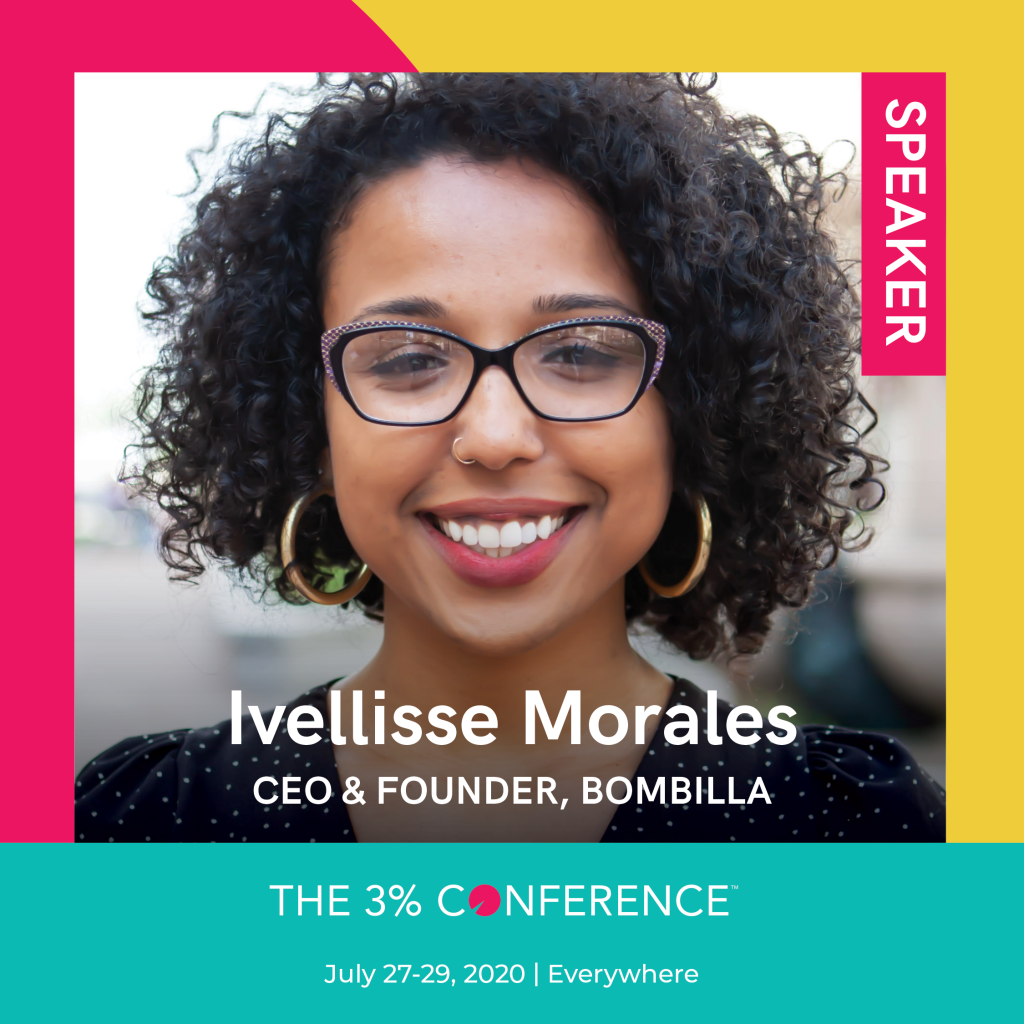 Ivellisse Morales, CEO of bombilla, speaks at The 3% Conference.